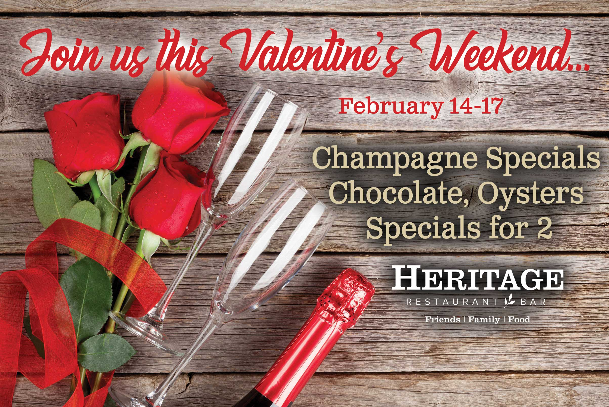 Valentine's Weekend at Heritage